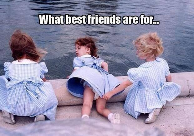 What best friends are for..