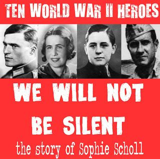 10 WWII Heroes: Sophie Scholl - the story of the White Rose non-violent resistance during WWII ~ resources for middle school and up!