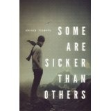 Some Are Sicker Than Others (Kindle Edition)By Andrew Seaward
