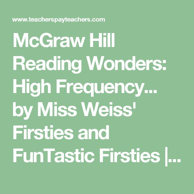 McGraw Hill Reading Wonders: High Frequency... by Miss Weiss' Firsties and FunTastic Firsties | Teachers Pay Teachers