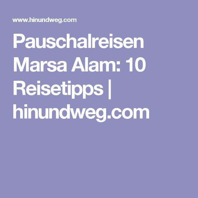 Pauschalreisen Marsa Alam: 10 Reisetipps | hinundweg.com
