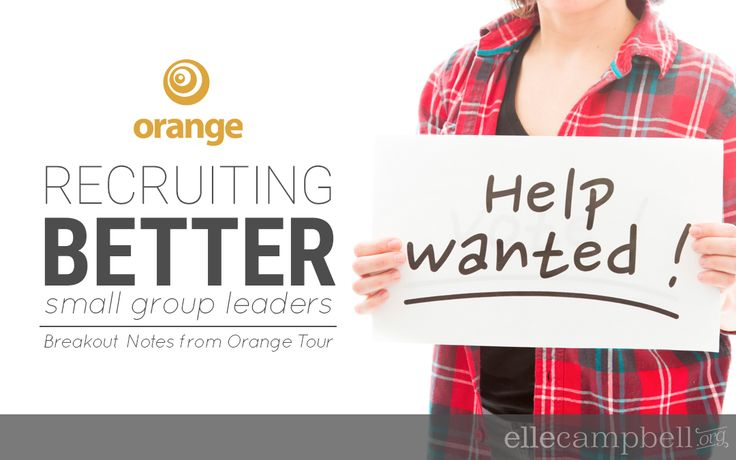 ORANGE TOUR | Recruiting Better Small Group Leaders | Elle Campbell | Fresh Youth Ministry Ideas & Ready-To-Use Resources