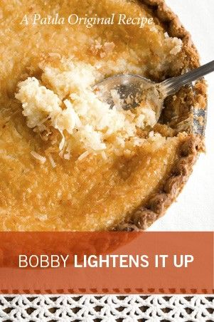 Check out what I found on the Paula Deen Network! Bobby's Lighter French Coconut Pie http://www.pauladeen.com/bobbys-lighter-french-coconut-pie