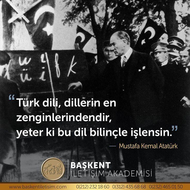Türk dili, dillerin en zenginlerindendir, yeter ki bu dil bilinçle işlensin. - Mustafa Kemal Atatürk (Kaynak: Instagram - baskentiletisim - https://www.instagram.com/p/BZfo943Dq0a/) #26eylül #dilbayramı #türkdili #türkçe #sözler #anlamlısözler...