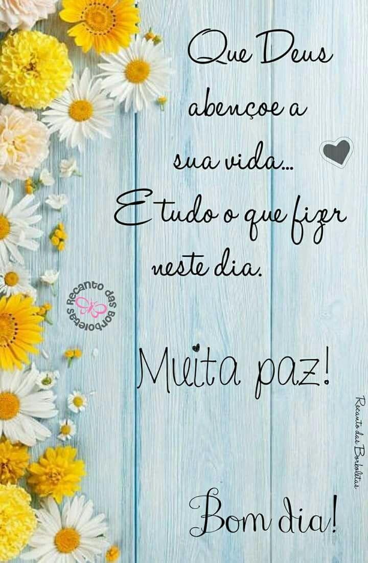 Bete G Pereira Com Imagens Mensagens De Bom Dia Frases E