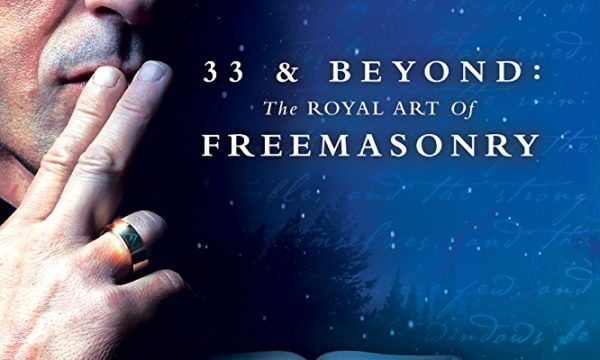 DUE TO HIGH DEMAND, '33 & BEYOND: THE ROYAL ART OF FREEMASONRY' EXTENDS U.S. THEATRICAL INTO SPRING 2018