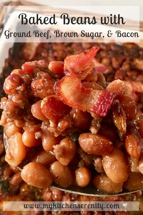 Baked Beans With Ground Beef Bacon And Brown Sugar Ground Beef Baked Beans Baked Bean Recipes Homemade Baked Beans