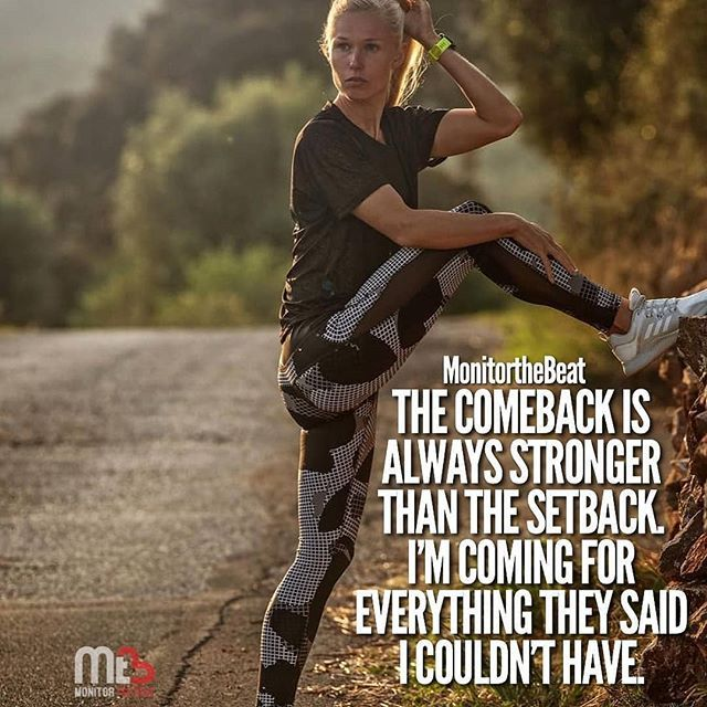 For All Of You Fighting Your Way Back The Comeback Is Even Sweeter Iamarunner Repost Monitorthebeat Get Repost Running Motivation Comebacks Workout