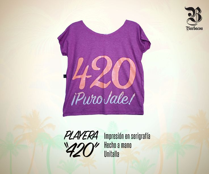 "Shirt ""420 Puro Jale""  Unitalla DISPONIBLE $185 #shirt #tees #fashion #style #moda #chic"