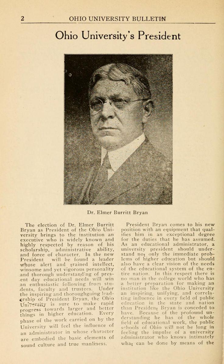 Ohio University Bulletin, July 1921. Dr. Elmer Burritt Bryan became Ohio University's president after the death of President Alston Ellis. :: Ohio University Archives