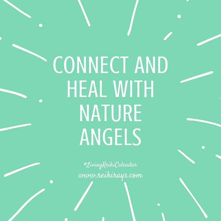 Healing with the nature angels reiki rays reiki