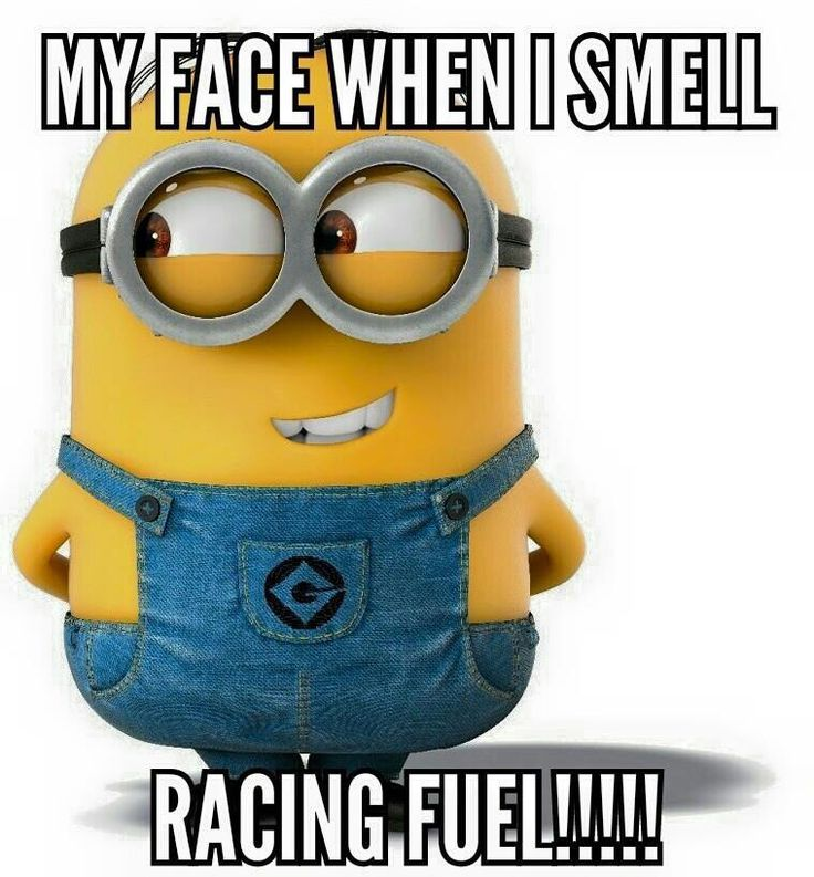 My face when I smell Racing Fuel!!