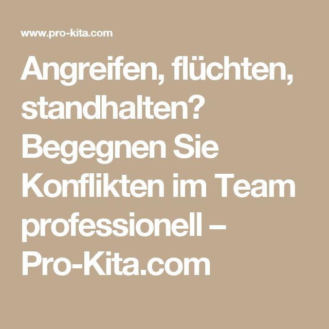 Angreifen, flüchten, standhalten? Begegnen Sie Konflikten im Team professionell – Pro-Kita.com