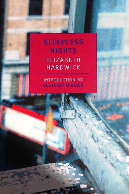 30 Books Every Woman Should Read  #refinery29  http://www.refinery29.com/books-written-by-women#slide-10  Sleepless Nights by Elizabeth HardwickWhat: Part memoir, part novel, part scrapbook — all vivid sensory exploration of memory, personality, and experience.Why: Hardwick was one of the most important critics and theorists of her time, and her most famous novel is still a unique creation — a piece of art that elevates quality of mind and language above all else.