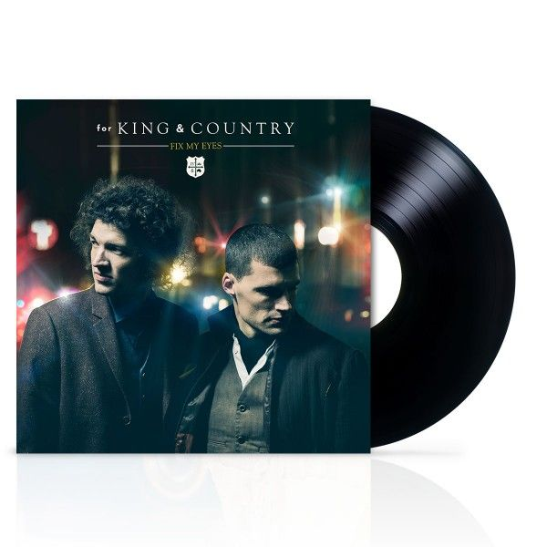 "Fix My Eyes 7"" vinyl single for king and country"