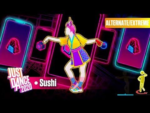 Just Dance 2020 Sushi Extreme Youtube Just Dance Dance Extreme