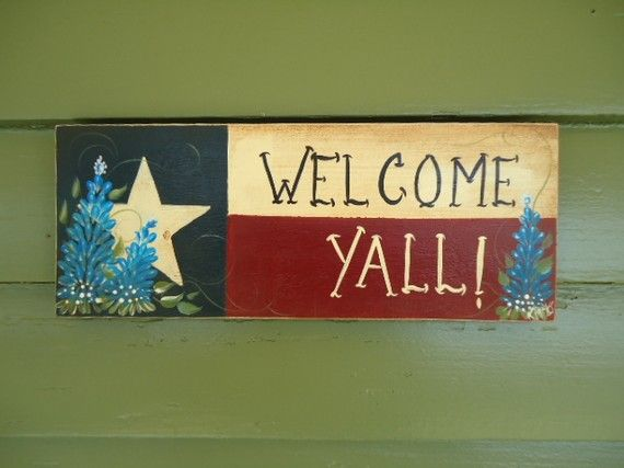 Hey, I found this really awesome Etsy listing at http://www.etsy.com/listing/59408585/hand-painted-welcome-yall-texas-wood