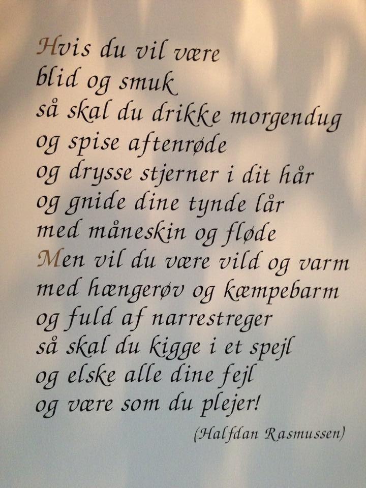 halfdan rasmussen citater Halfdan Rasmussen love ! =) | Norwegian | Quotes, Words, Sayings halfdan rasmussen citater