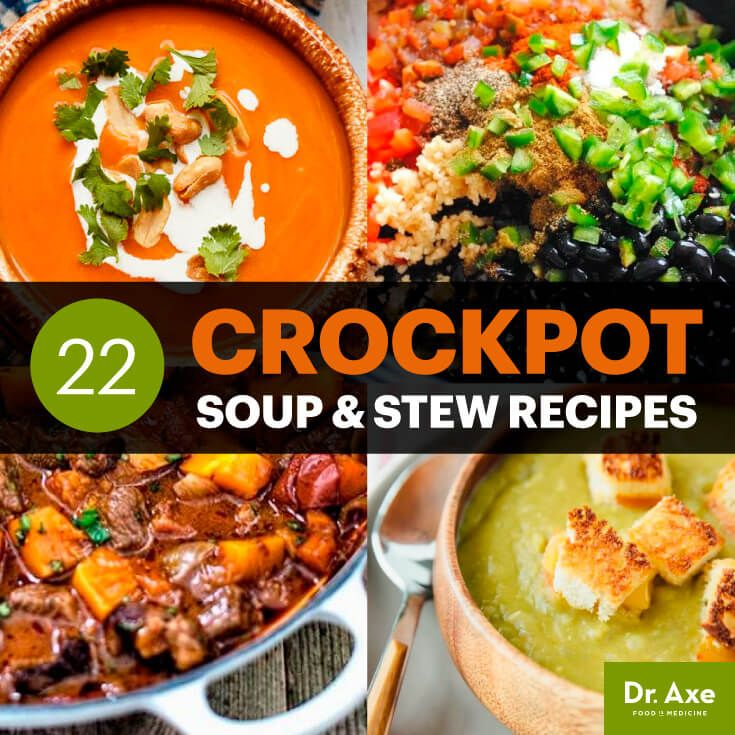22 Crockpot Soups and Stew Recipes - Dr. Axe
