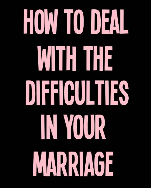 how to deal with relationship difficulties