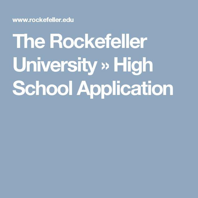 The Rockefeller University » High School Application