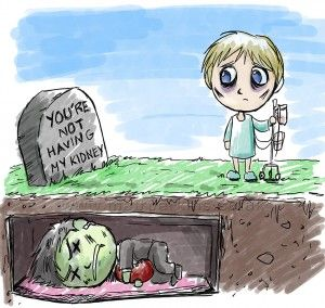 You can't have my kidney - organ donation illustration ... Awww ... ♥