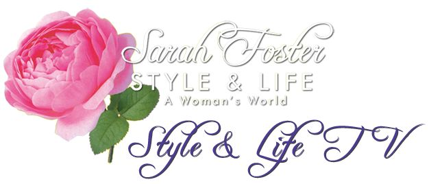 Sarah Foster Style & Life - A Woman's World