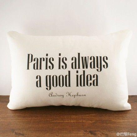 """Paris is always a good idea"""