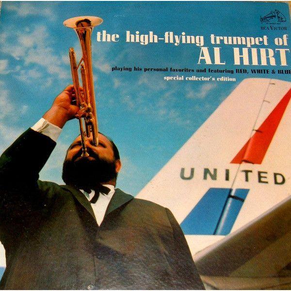 Al Hirt - The High-Flying Trumpet Of Al Hirt (Vinyl, LP) at Discogs
