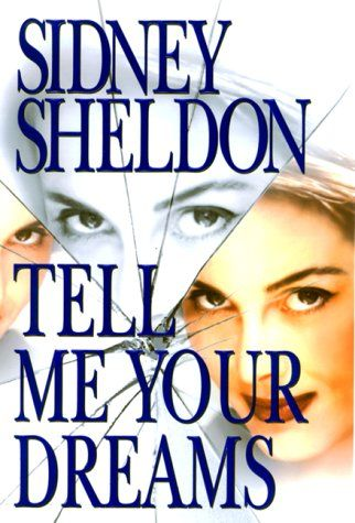 Google Image Result for http://www.ebooksplus.info/images/thumbs/tell-me-your-dreams-sidney-sheldon_235.jpeg