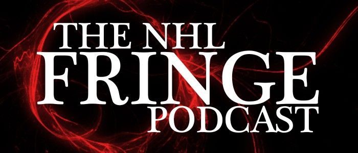 NHL Fringe Podcast Episode 01 – #FiveMinutesForOral