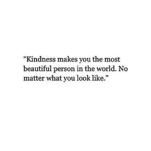 kindness is beautiful //
