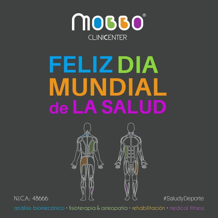 MOBBO clinicenter ® Feliz día MUNDIAL de la SALUD. ANÁLISIS BIOMECÁNICO.  La prevención tu nuevo estilo de vida FISIOTERAPIA & OSTEOPATÍA. Tu recuperación, nuestra meta REHABILITACIÓN ACTIVA. Resetea tu cuerpo MEDICAL FITNESS El ejercicio como medicina. PEDIR CITA PREVIA: Avda. Portugal, 4. Huelva  T. +34 959 10 22 00 info@mobboclinic.com www.mobboclinic.com