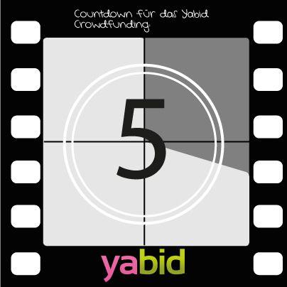 #yabid #Crowdfunding #Countdown: 5 Tage bleiben euch! Helft #yabid eine noch bessere Plattform für euer #Shopping eure #Auktionen und #Deals zu werden! http://ow.ly/qtcNg