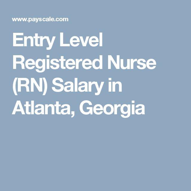 Entry Level Registered Nurse (RN) Salary in Atlanta, Georgia