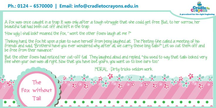 """""""The Fox Without Tail"""" a #story that conveys that dirty tricks seldom work. #Kids  #Gurgaon #kids #children #child #parents #toddler #kindergarten http://cradletocrayons.edu.in/"""