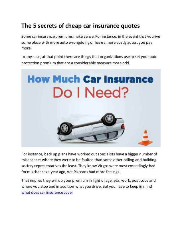 The 5 Secrets Of Cheap Car Insurance Quotes Car Insurance Quotes