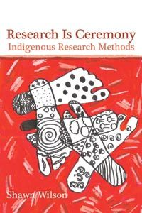 Research Is Ceremony- this text is available at the UAF library
