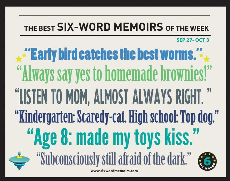 Presenting the best #SixWords from Sept 27th-Oct 3rd, of childhood reflections. http://sixwordmemoirs.com/about/always-say-yes-to-homemade-brownies-the-best-six-word-memoirs-of-the-week/