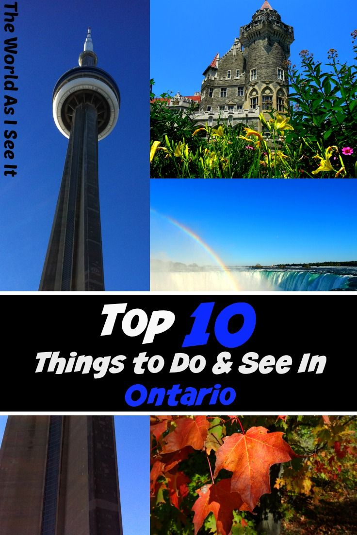 Top 10 Things to Do & See in Ontario