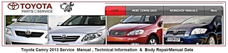 Toyota Camry 2013 Repair Service Manual: Toyota Camry 2013 Repair Service Manual