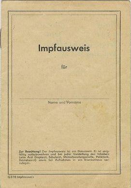 Der Impfausweis:  Eins der ersten Ausweisdokumente des DDR Bürgers war der Impfausweis, ein sehr wichtiges Dokument, denn in der DDR gab es die Impfpflicht. Die Parteiführung war davon überzeugt, der Volksgesundheit und somit der sozialistischen Volkswirtschaft zu dienen, wenn sie Impfungen zur Pflicht machte. Den Impfausweis erhielt man bereits zwei Tage nach der Geburt. Das verpassen einer Impfung war fast unmöglich, da auch gewisse Vorsorgeuntersuchungen Pflicht waren.