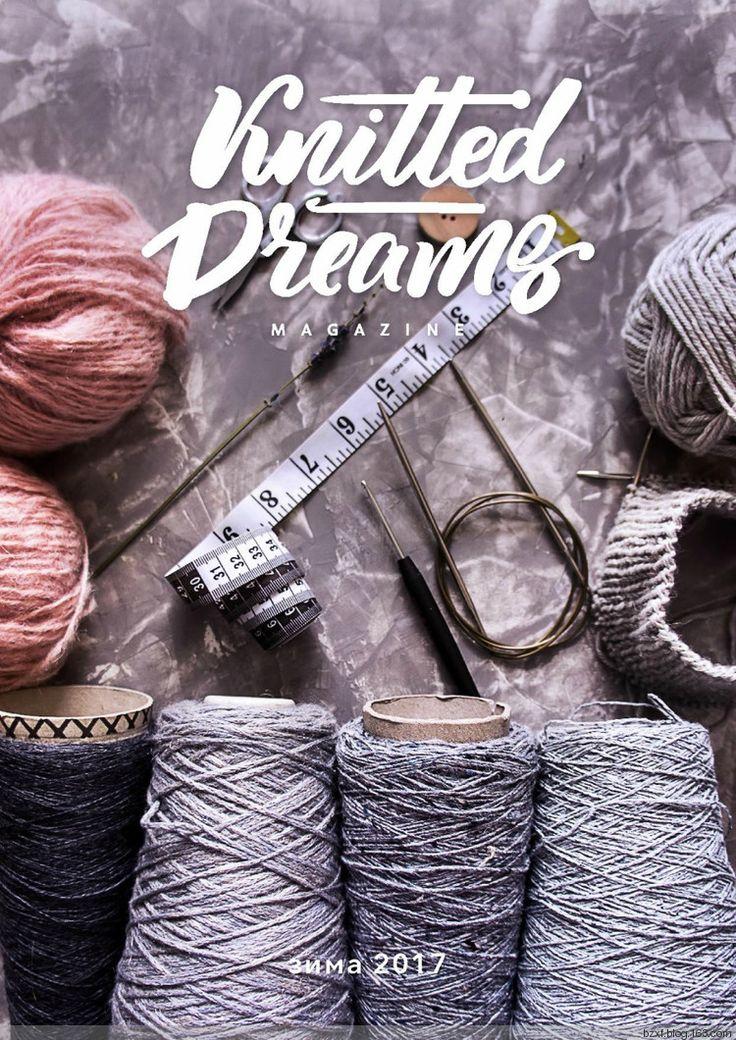 KNITTED DREAMS №5, 2017 - 编织幸福 - 编织幸福的博客