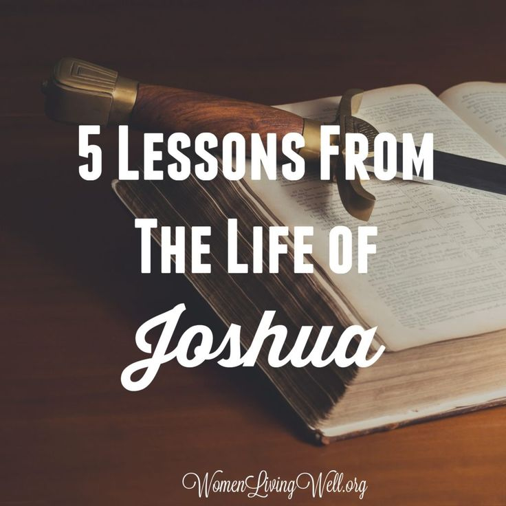 Today we complete the book of Joshua and say farewell to Joshua.  This mighty warrior of God has completed his life purpose and brought glory to God.  Now it's time to reflect on his life. Here's 5 Lessons From the Life of Joshua 1. God took 60 years to prepare Joshua for his leadership. Joshua spent 20 years in Egypt, 40 years in the wilderness and then 50 in the Promised Land.  God used the first 60 years of Joshua's life – as a slave for the Egyptians and an assistant to Moses – to…