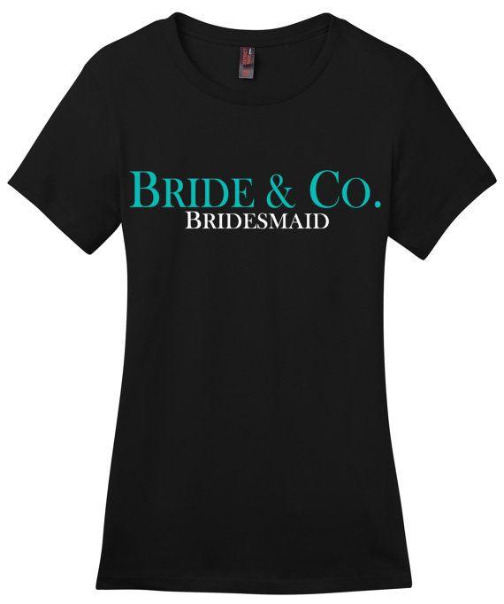 Bride and Co Shirt, Tiffany Shirt, Tiffany and Company Shirt