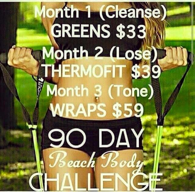 Okay moms and dads! I am looking for 5 people to join me in my 90 Day Beach Body Challenge (or as I like to call it, the Healthy Body Challenge for those of you who are nowhere near a beach). I am beginning the challenge on Aug 1st, but in order for you to join, you need to commit by Midnight July 31st . I would love to see who has the best results in turning their body back to healthy. Month 1: Cleanse with GREENS Month 2: Lose with THERMOFIT Month 3: Tone with Wraps Comment below or…