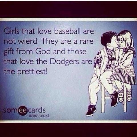 Dodgers...TRUE!!! Counts for Rangers fans too!!!