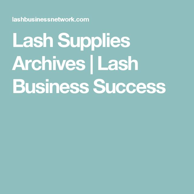 Lash Supplies Archives | Lash Business Success