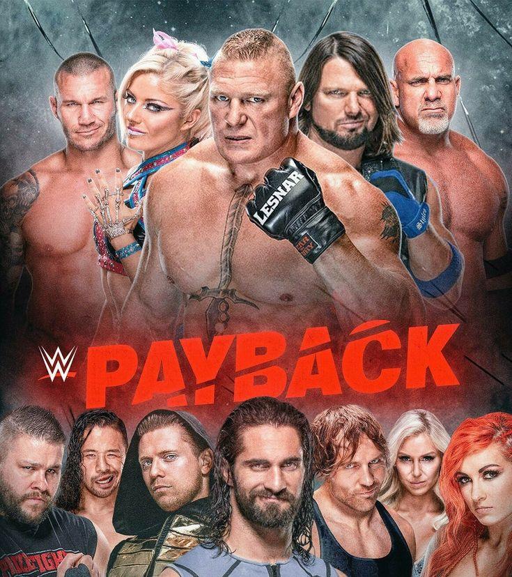 Payback PPV: Randy Orton Alexa Bliss Brock Lesnar AJ Style Goldberg Kevin Owens Shinsuke Nakamura Miz Seth Rollins Dean Ambrose Charlotte & Becky Lynch