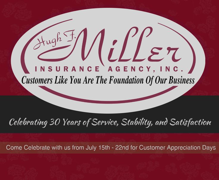 Come Celebrate With Us!!! Hugh F. Miller Insurance Agency, Inc. is celebrating our 30th Anniversary next Wednesday, July 15th, where we will be having a balloon release at 9:00 a.m. to kick off the celebration. From the 15th through 22nd of July, we will be having Customer Appreciation Days, with fun gifts and games for all our clients who pop in. Come show Hugh your support and let us show you ours!
